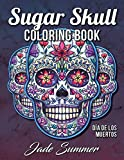 #1: Sugar Skull Coloring Book: A Day of the Dead Coloring Book with Fun Skull Designs, Beautiful Gothic Women, and Easy Patterns for Relaxation