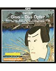 Orff: Gisei - Das Opfer