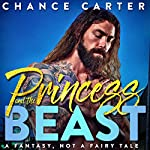 Princess and the Beast | Chance Carter