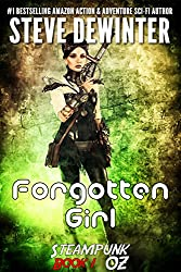 Forgotten Girl: Steampunk OZ: Book 1 (Steampunk OZ - Season One)