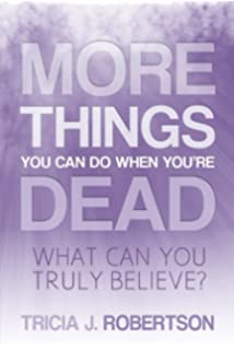 Things You Can do When You're Dead!: True Accounts of After Death Communication