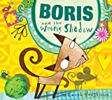 Boris and the Wrong Shadow, Leigh Hodgkinson, 1589250826