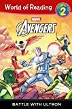 Avengers: Battle With Ultron (Turtleback School & Library Binding Edition) (World of Reading: Level 2)