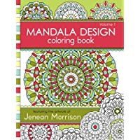 Mandala Design Coloring Book: Volume 1 (Jenean Morrison Adult Coloring Books)