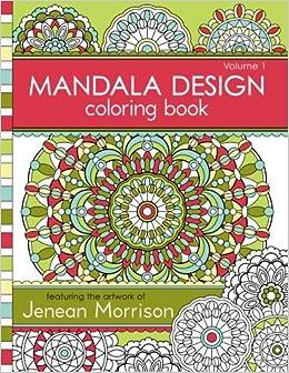 Mandala Design Coloring Book Volume 1 Jenean Morrison Adult Books