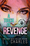 a Touch of Revenge (Romantic Mystery - book 6): The Everly Gray Adventures