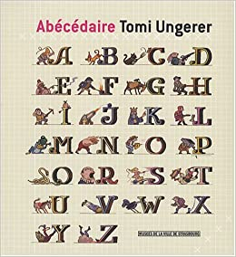 """Résultat de recherche d'images pour """"Abécédaire Tomi Ungerer"""""""