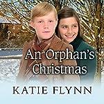 An Orphan's Christmas | Katie Flynn