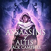 The Assassins of Altis: The Pillars of Reality, Book 3 | Jack Campbell