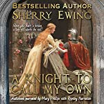 A Knight to Call My Own | Sherry Ewing