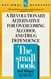 The Small Book: A Revolutionary Alternative for