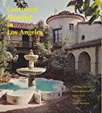 img - for Courtyard Housing in Los Angeles: A Typological Analysis book / textbook / text book