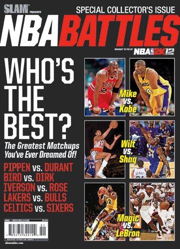 Slam Magazine 2011 Special Issue - NBA Battles - Michael Jordan - Kobe Bryant - Lebron James - Magic Johnson - Shaquille O'Neal - Wilt Chamberlain Nba Slam Magazine