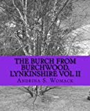 The Burch from Burchwood, Lynkinshire Vol II, Andrina Womack, 1475130325