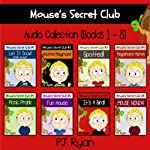 Mouse's Secret Club Books 1-8: Fun Short Stories for Kids Who Like Mysteries and Pranks | PJ Ryan