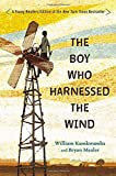 The Boy Who Harnessed the Wind: Young Readers Edition by Kamkwamba, William, Mealer, Bryan (2015) Hardcover