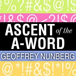 Ascent of the A-Word