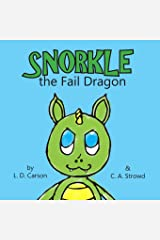 Snorkle the Fail Dragon Paperback