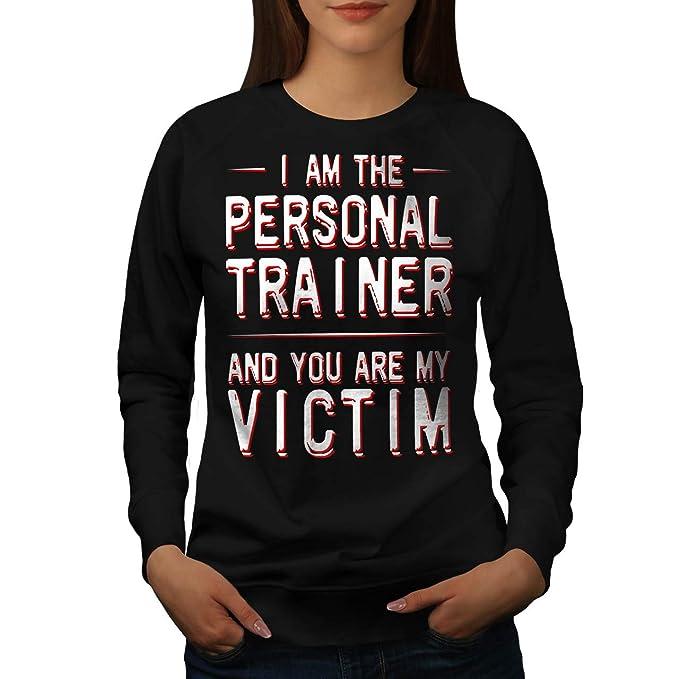 75c5ad45f wellcoda Personal Trainer Womens Sweatshirt, Victim Funny Casual Pullover  Jumper Black S