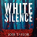 White Silence: Elizabeth Cage, Book 1 Audiobook by Jodi Taylor Narrated by To Be Announced