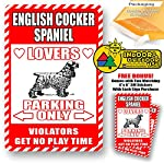 "English Cocker Spaniel Lovers Parking Only Violators Get No Play Time Novelty Tin Sign Indoor and Outdoor use 8""x12"" or 12""x18"" 6"
