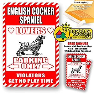 "English Cocker Spaniel Lovers Parking Only Violators Get No Play Time Novelty Tin Sign Indoor and Outdoor use 8""x12"" or 12""x18"" 27"