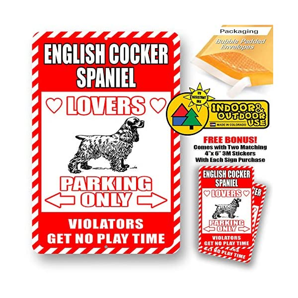 "English Cocker Spaniel Lovers Parking Only Violators Get No Play Time Novelty Tin Sign Indoor and Outdoor use 8""x12"" or 12""x18"" 1"