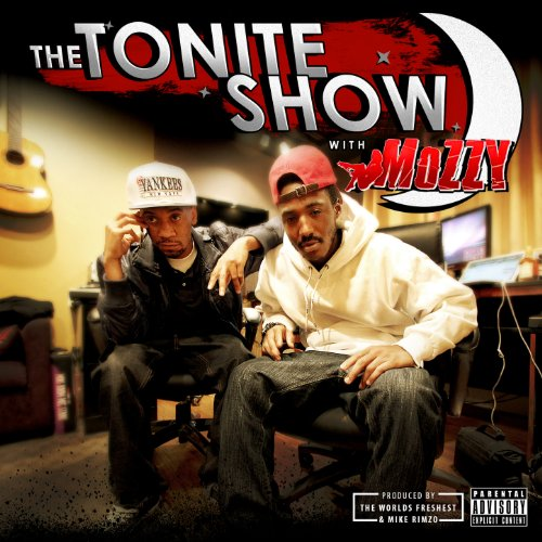 The Tonite Show with Mozzy [Ex...
