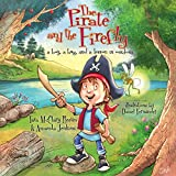 The Pirate and the Firefly: a boy, a bug, and a lesson in wisdom (Firefly Chronicles)
