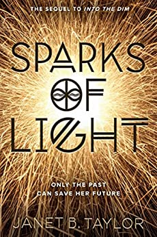 Sparks of Light by [Taylor, Janet B.]