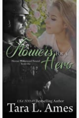 Flowers For A Hero (Heroes Homeward Bound) Paperback