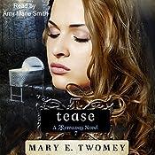 Tease: Terraway, Book 7 | Mary E. Twomey