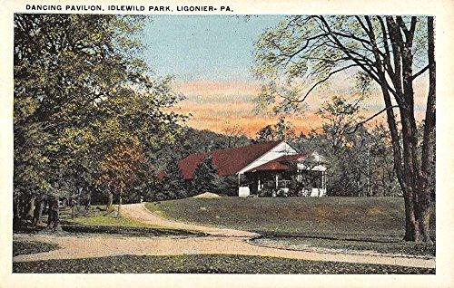 (Ligonier Pennsylvania Idlewild Park Dancing Pavilion Antique Postcard K15300)