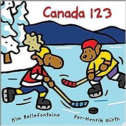 Book [(Canada 123 * * )] [Author: Kim Bellefontaine] [Mar-2008]