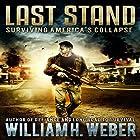 Last Stand: The Complete Box Set Hörbuch von William Weber Gesprochen von: Kevin Stillwell