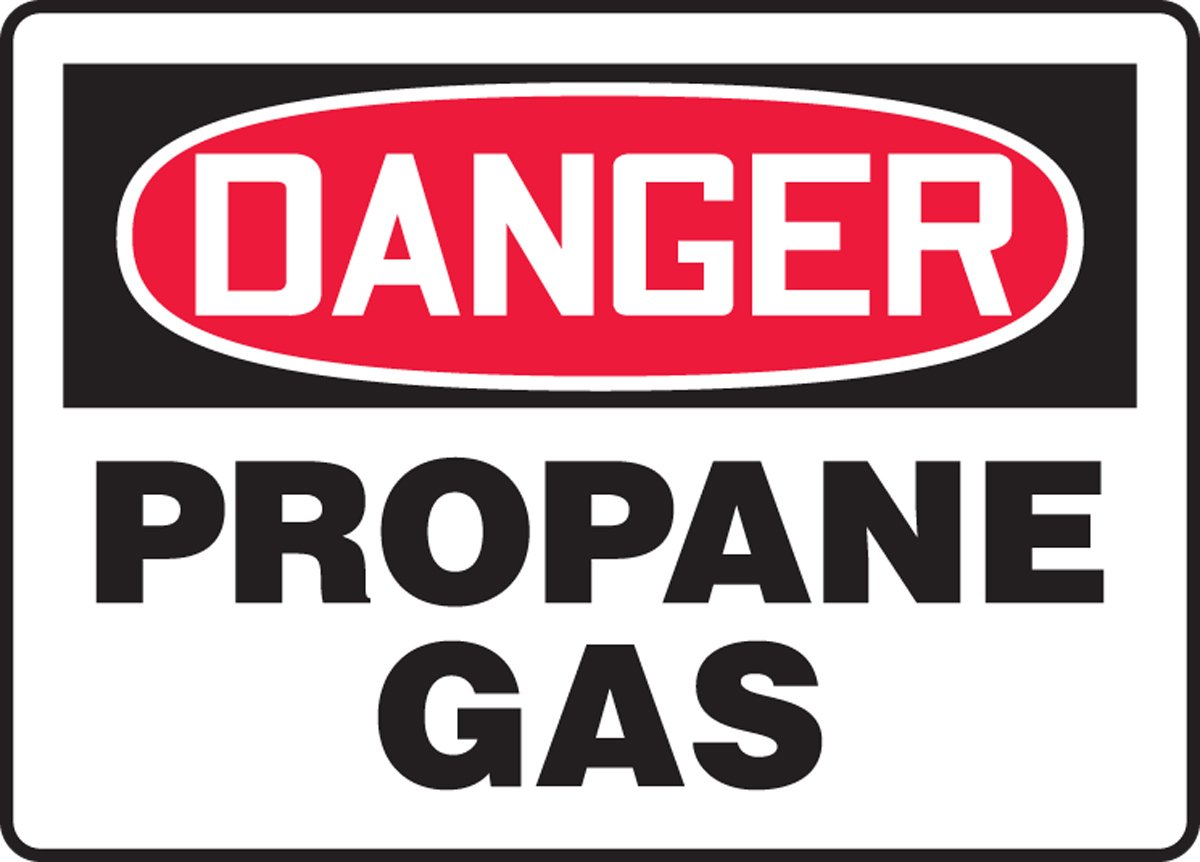 AccuformDanger Propane Gas Safety Sign MCHL235XL Aluma-Lite 10 x 14 Inches