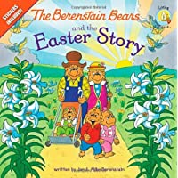 The Berenstain Bears and the Easter Story: Stickers Included (Berenstain Bears/Living Lights)