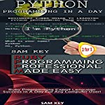 Python Programming in a Day & Ruby Programming Professional Made Easy | Sam Key