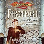 Firstborn: Dragonlance: Elven Nations Trilogy, Book 1 | Paul B. Thompson,Tonya C. Cook