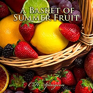 A Basket of Summer Fruit Audiobook