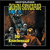 Knochensaat (John Sinclair 14) | Jason Dark