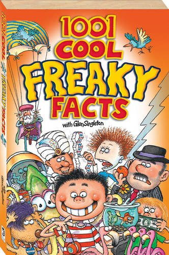 1001 Cool Freaky Facts (Cool Series) - APPROVED