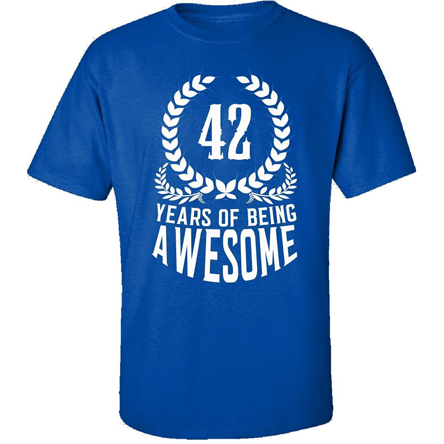 42nd Birthday Gift For Men Woman 42 Years Of Being Awesome - Adult Shirt