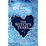 The Witch's Tears (Witchs Kiss)