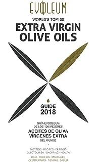 Guía EVOOLEUM de los 100 mejores aceites de oliva vírgenes extra del…