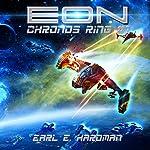 EON: Chronos Ring, Book 1 | Earl E. Hardman