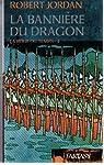 La Roue du Temps - tome 4: La Bannière du Dragon par Jordan