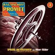 Der verlorene Sohn (Raumschiff Promet - Sprung ins Ungewisse 1) | Oliver Müller