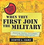 Stupid things people do when they first join the Military, Donte I. Sams, 1450711634