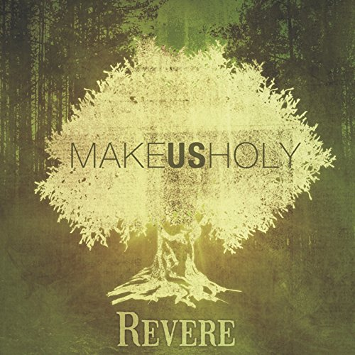 Make Us Holy